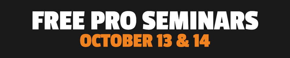 Free Pro Seminars - October 13 & 14