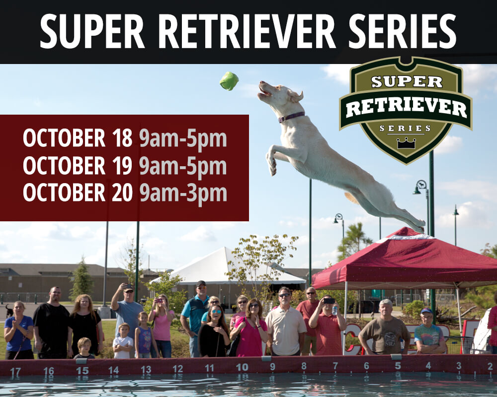 Super Retriever Series - October 19-21