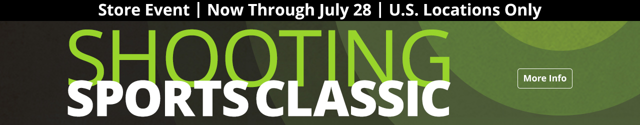 Shooting Sports Classic Event: Now Through July 28